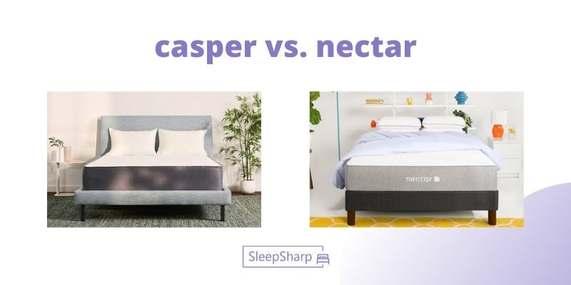 casper vs nectar - SleepSharp
