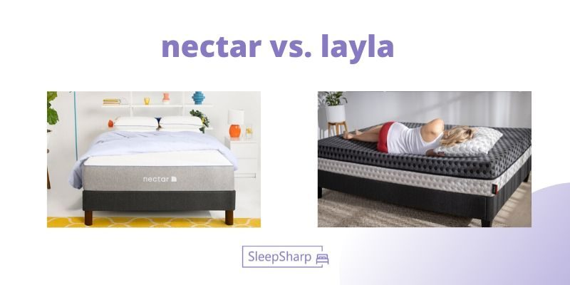 nectar vs layla - SleepSharp